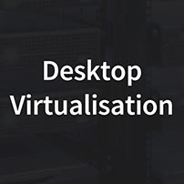Desktop Virtualisation
